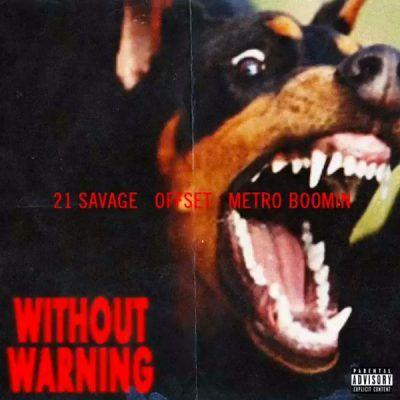 21 Savage, Offset, Metro Boomin.