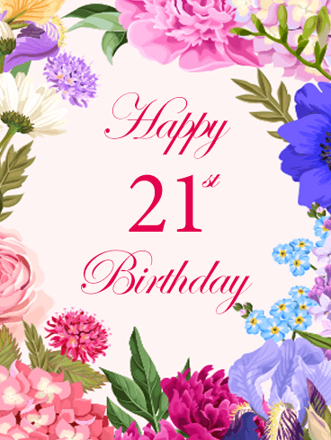Colorful Happy 21st Birthday Flower Card.