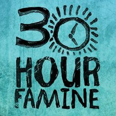 22 Best 30 Hour Famine images in 2013.