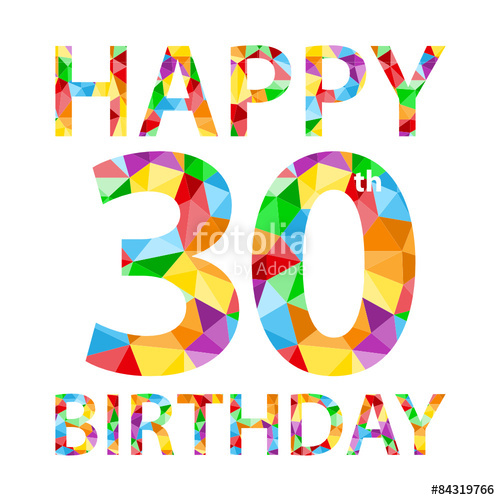 HAPPY 30th BIRTHDAY Vector Polygon Pattern Card