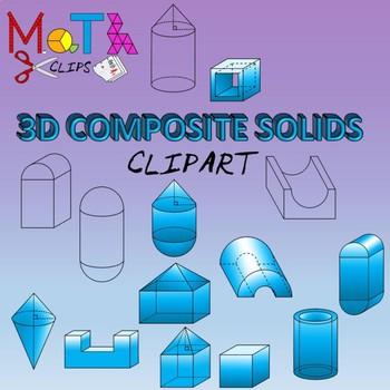 3D Composite Solids Geometry Clipart Compound Shapes.