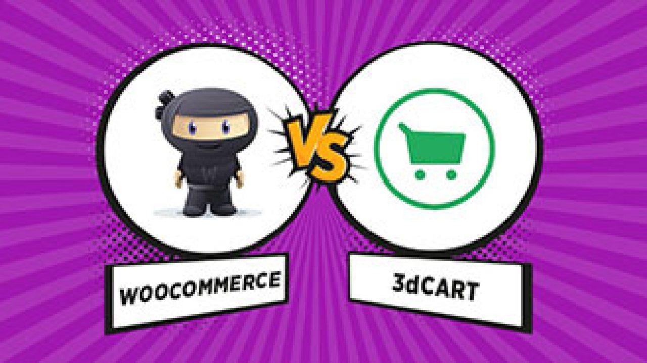 WooCommerce vs 3DCart Ecommerce Platform Comparison 2019.