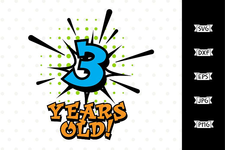 Boys 3rd Birthday Superhero SVG file.