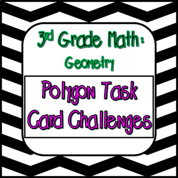 Third Grade Geometry Task Card Challenges.