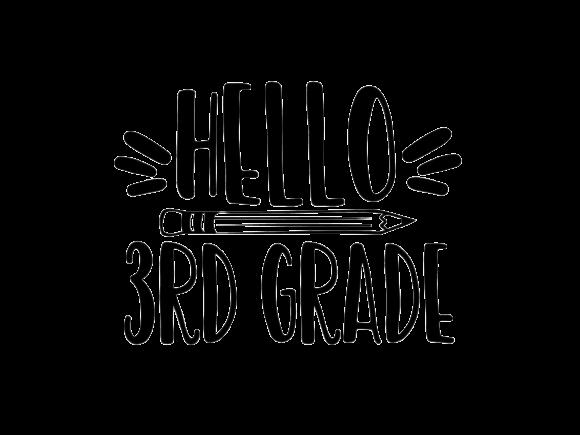 Hello Third Grade.