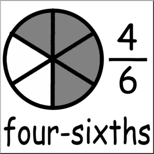 Clip Art: Labeled Fractions: 06 4/6 Four Sixths Grayscale I.