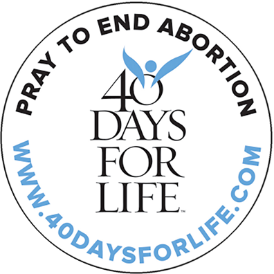 40 Days for Life.