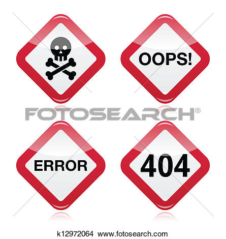 Clipart of Danger, oops, error, 404 sign k12972064.