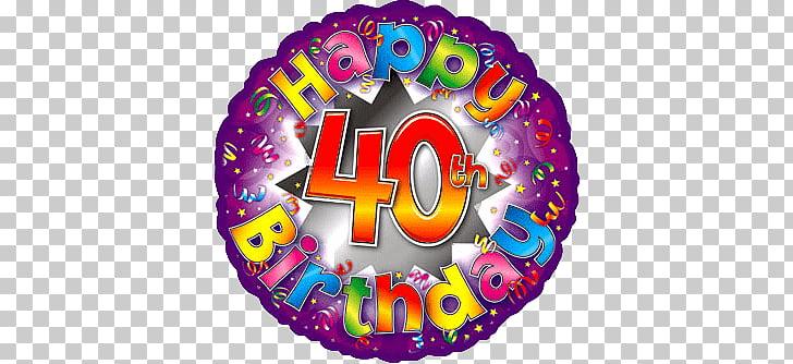 Happy 40th Birthday, Happy 40th Birthday illustration PNG clipart.