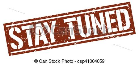 Stay tuned Illustrations and Clipart. 71 Stay tuned royalty free.