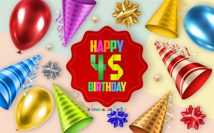 Download wallpapers Happy 45 Years Birthday, Greeting Card.