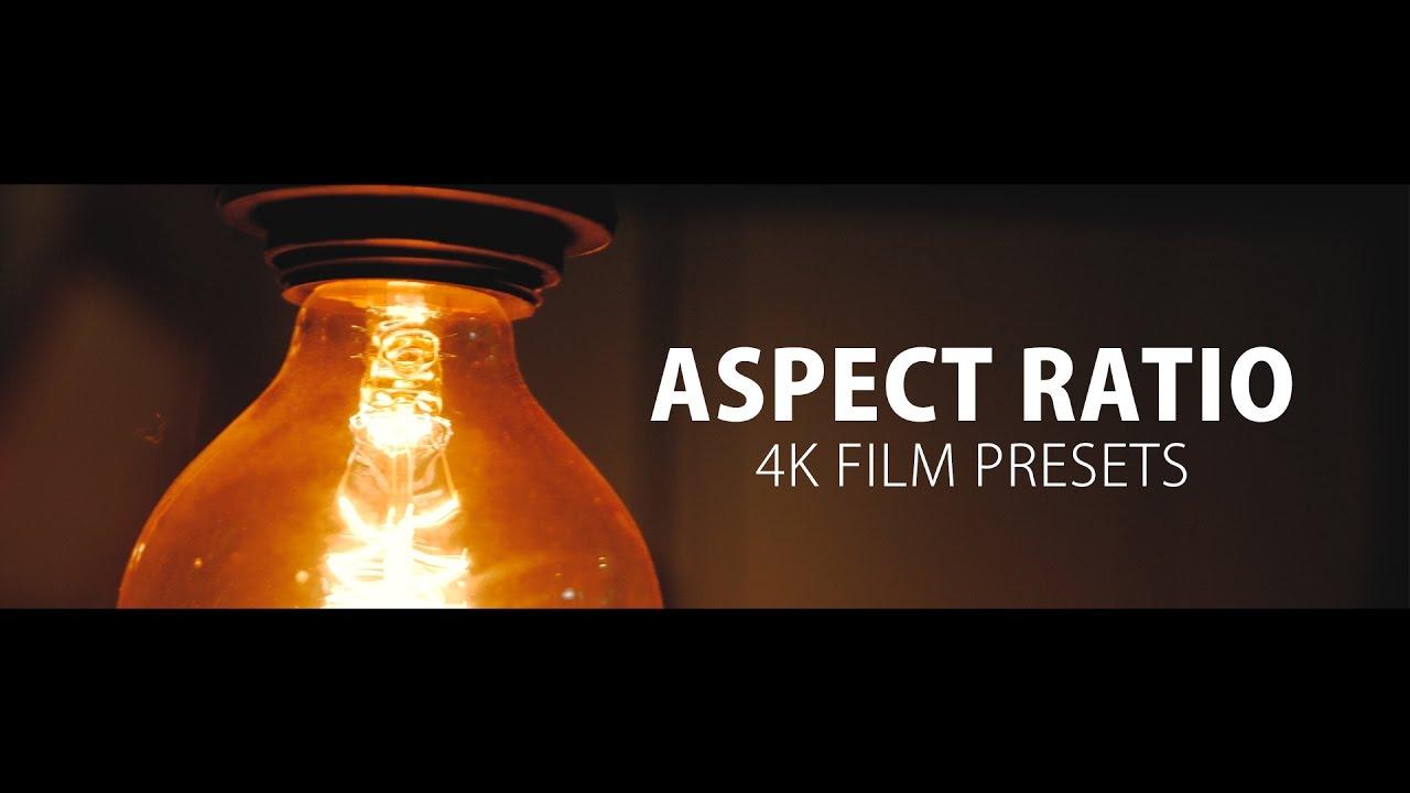Free 4K Aspect Ratio Presets.