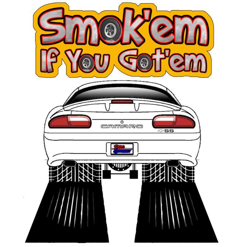 Smok\'Em If You got\'Em T Shirts 4th Gen Camaro.