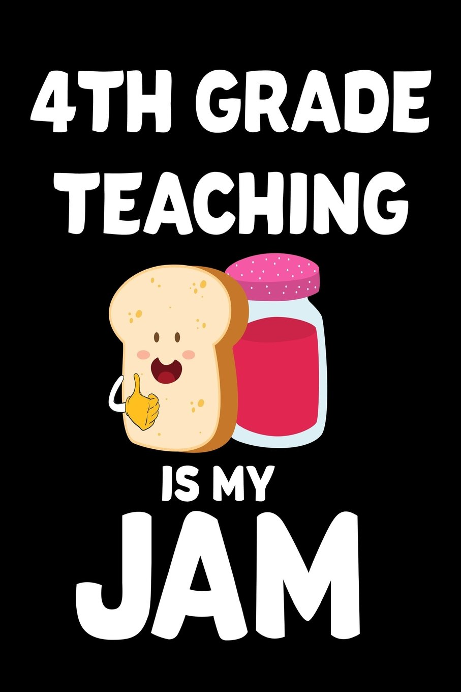 4th Grade Teaching Is My Jam: Funny Fourth Grade Teacher.