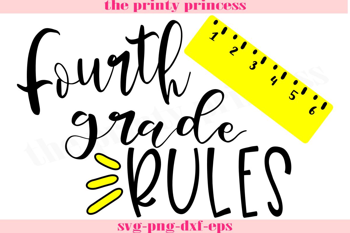 Fourth Grade Rules svg, School svg, Teacher svg.