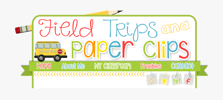 Field Trips And Paper Clips Weekly Recap Ⓒ.