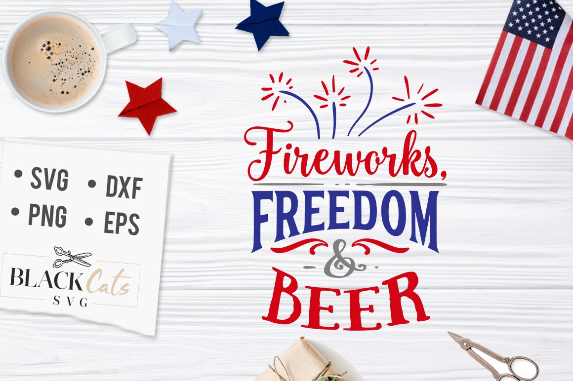 Fireworks freedom and beer SVG file Cutting File Clipart in Svg, Eps, Dxf,  Png for Cricut & Silhouette.