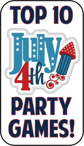 Top 10 4th of July Party Games!.