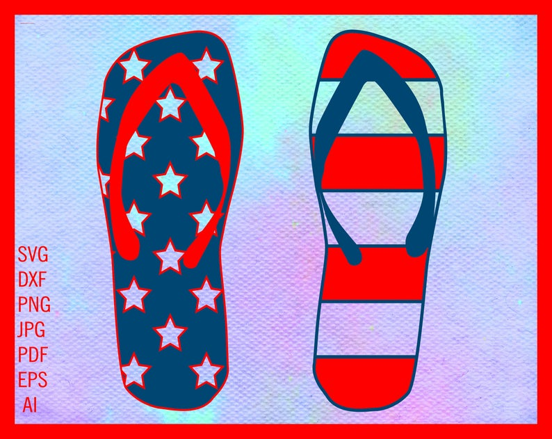 American flag svg Flip flop clipart Flipflops svg Patriotic svg USA flag  shirt 4th july decor Vector Svg files for Cricut Eps Dxf Png.