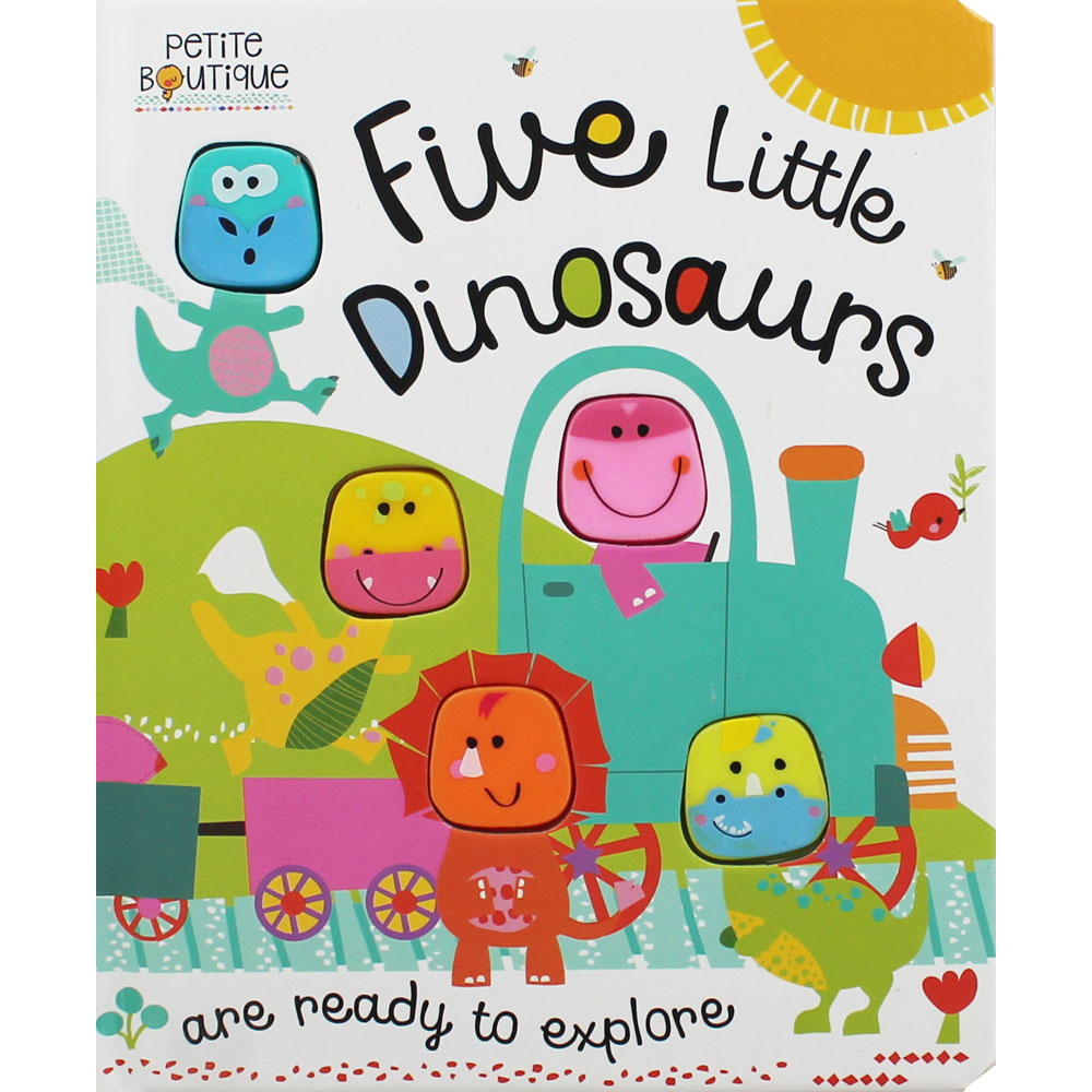 Five Little Dinosaurs by Veronique Petit.
