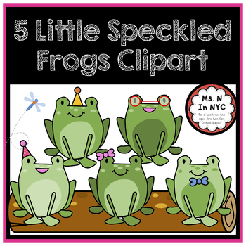 Cute Clipart for 5 Little Speckled Frogs Song.