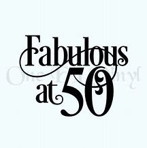 Best 50 and Fabulous.