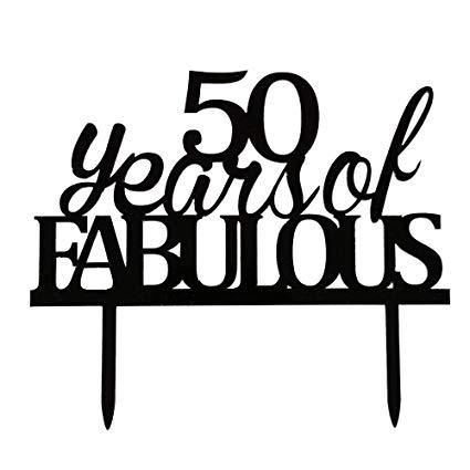 Amazon.com: 50 Years of Fabulous Cake Topper, Black Acrylic.