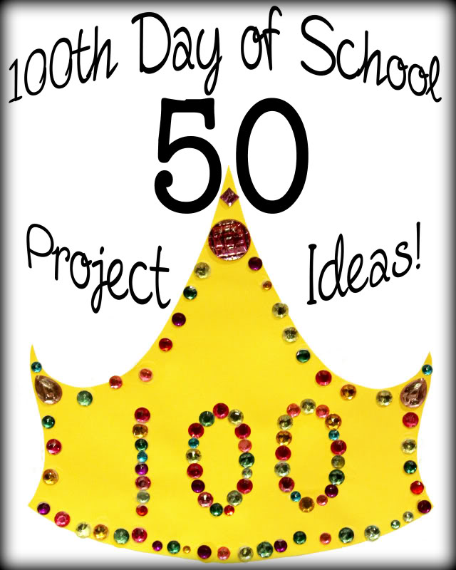 Like Mom And Apple Pie: 50 100th Day Of School Project Ideas.