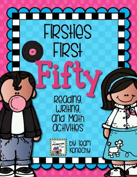 Firsties First Fifty Days of School.