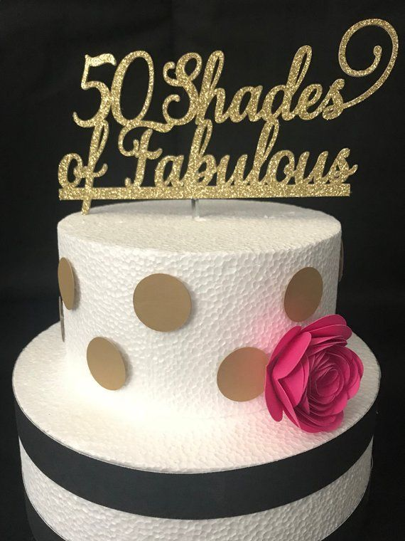 Priority Mail: 50 Shades of Fabulous Cake Topper, 50 and.