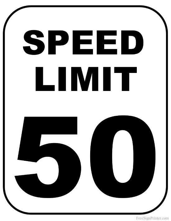 Printable 50 MPH Speed Limit Sign Sign in 2019.
