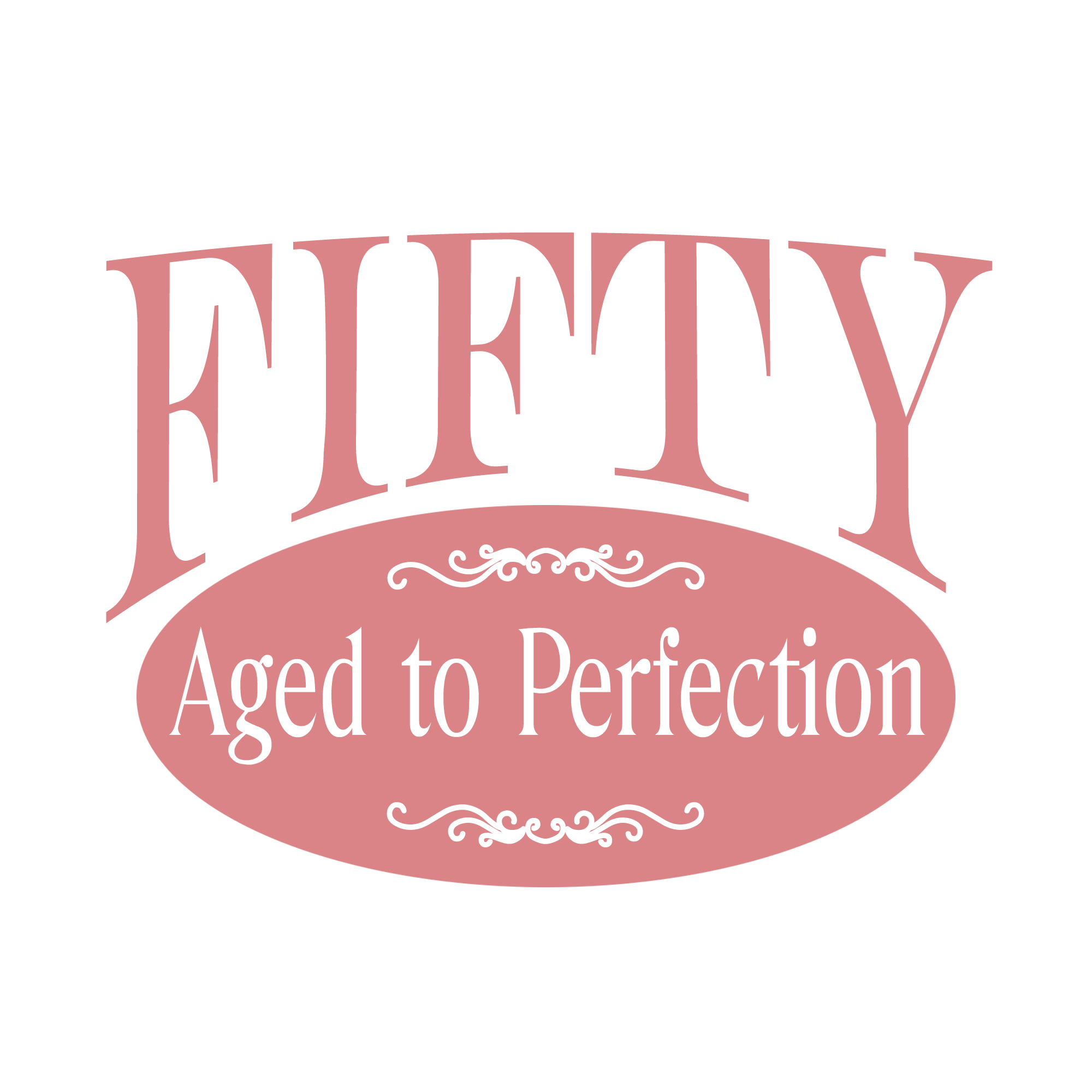 50th birthday humor saying for woman: Fifty, Aged to.