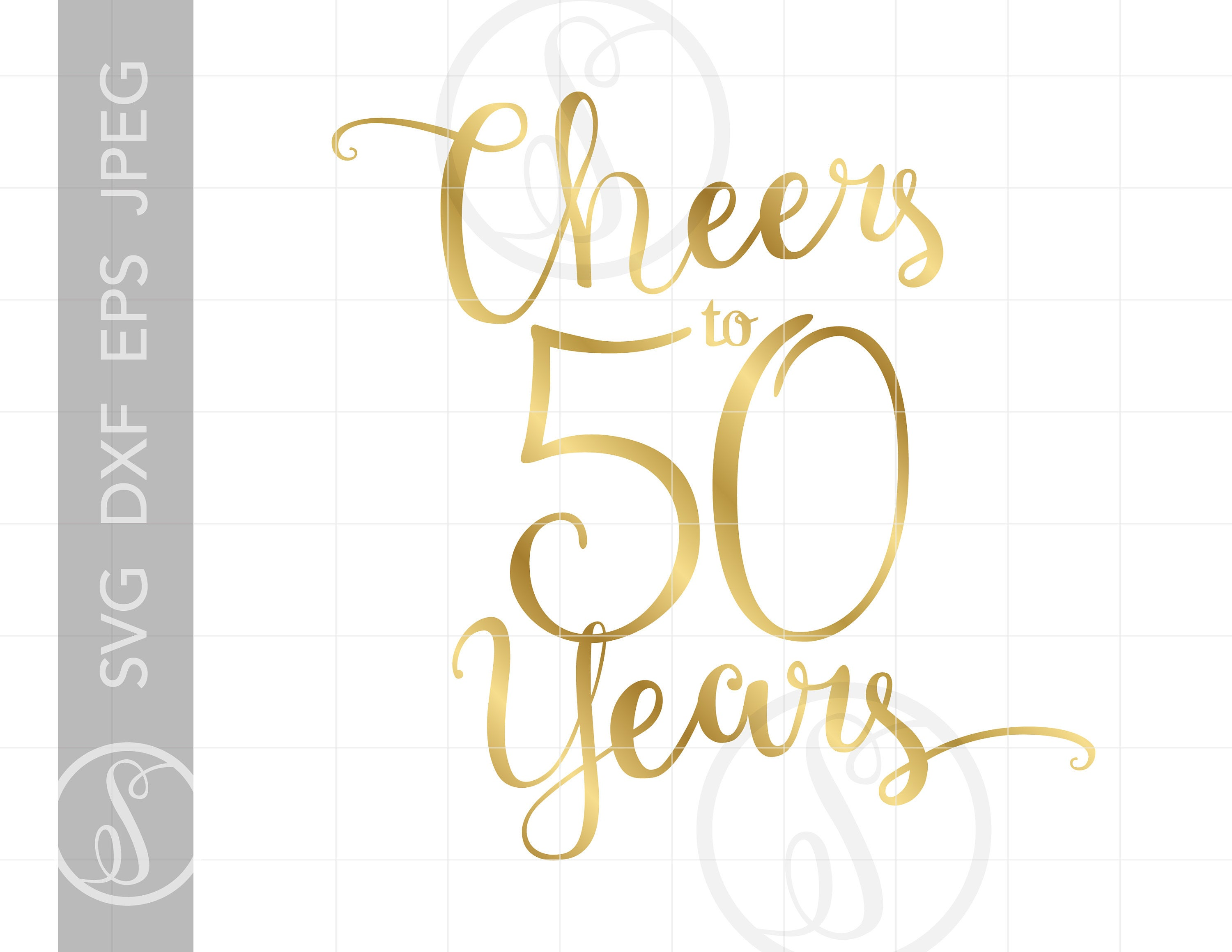 Gold Cheers to 50 Years Svg.