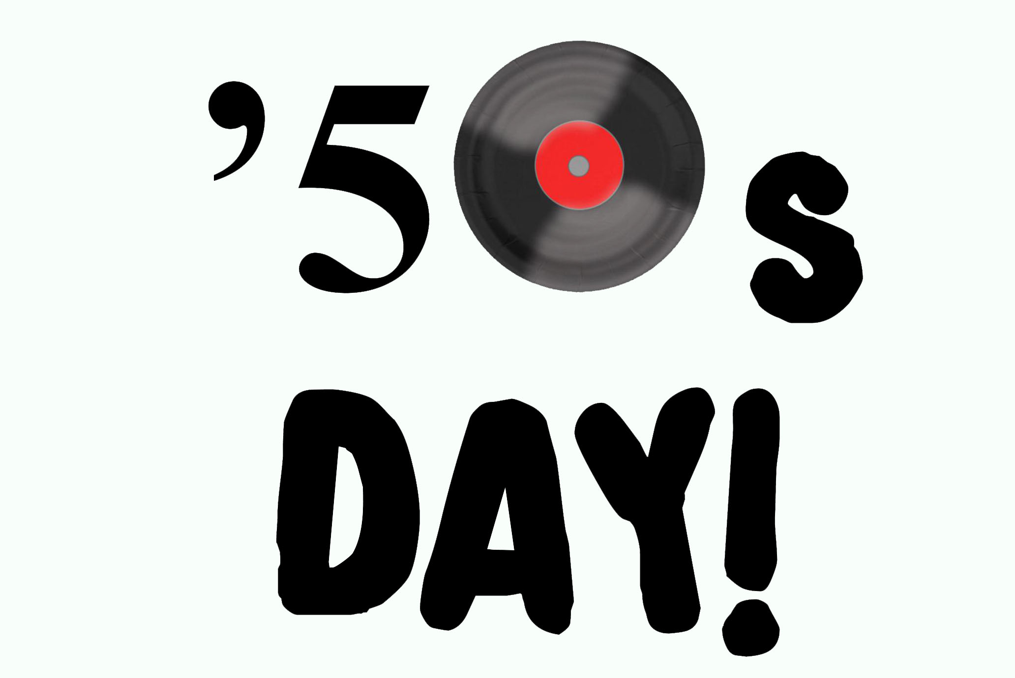 50s Day!.