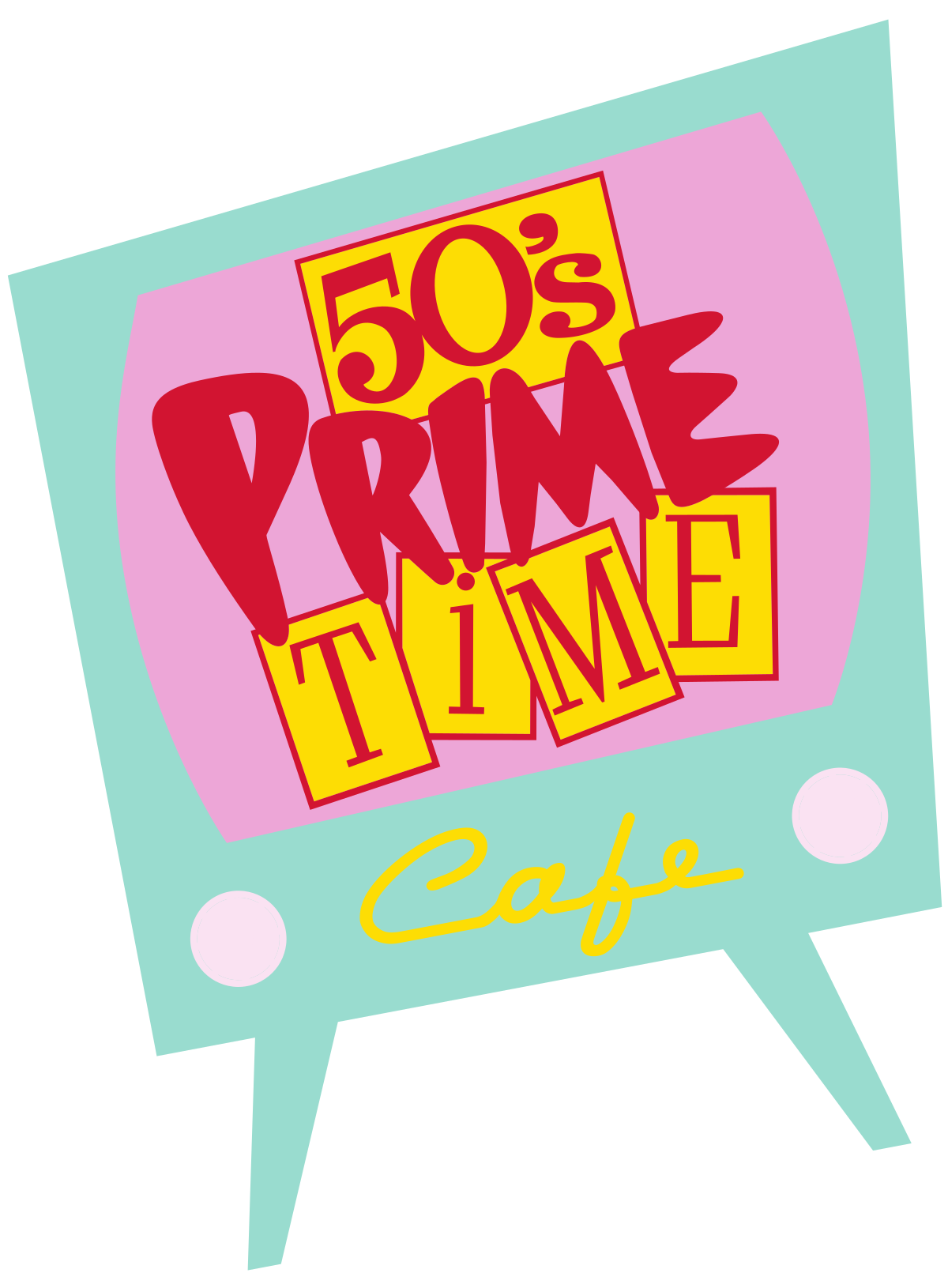 50\'s Prime Time Café.