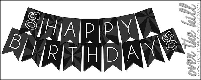FREE Over the Hill Party Printables: birthday banner (For.