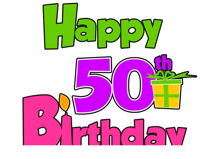 Happy 50th Birthday Clipart Ltdngrc.