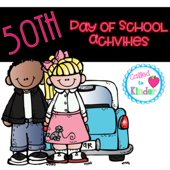 50th Day of School Activities.