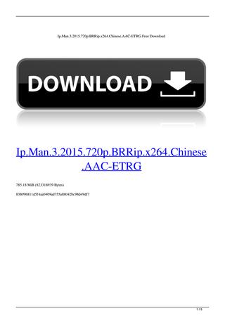 Ip.Man.3.2015.720p.BRRip.x264.Chinese.AAC.