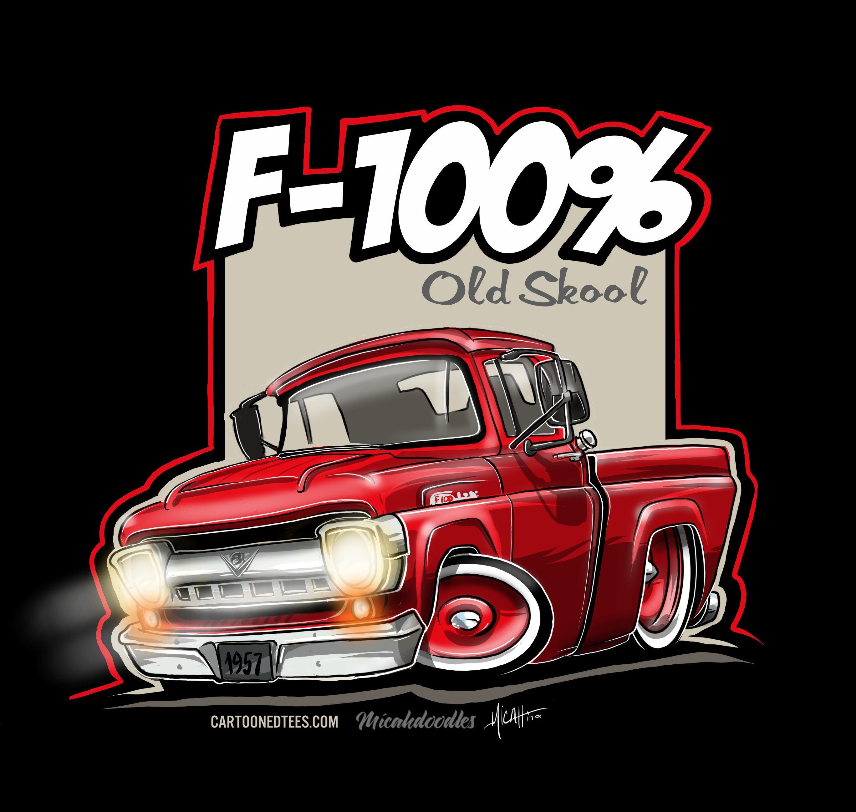 CARTOONEDTEES — \'57 F100% Fleetside Red.