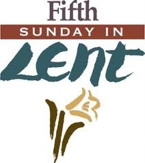 Fifth Sunday of Lent Cycle B.