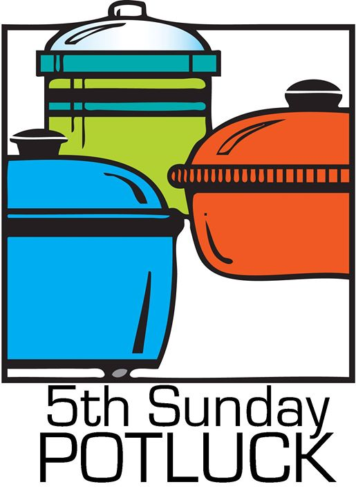 Fifth Sunday Potluck! at First Presbyterian Church of Royal.