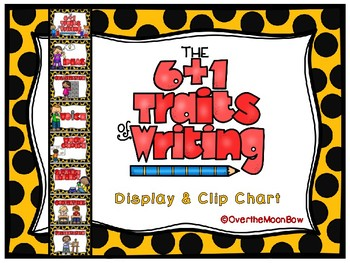 6 + 1 Traits of Writing Displays & Clip Chart.