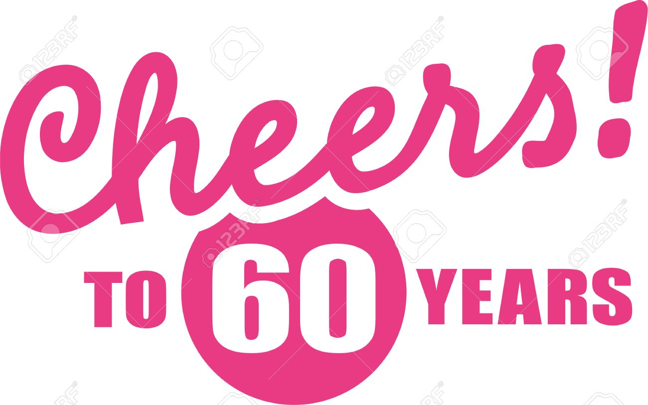 Cheers to 60 years.