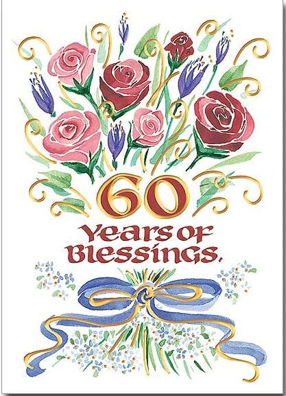 60th Anniversary Blessings.