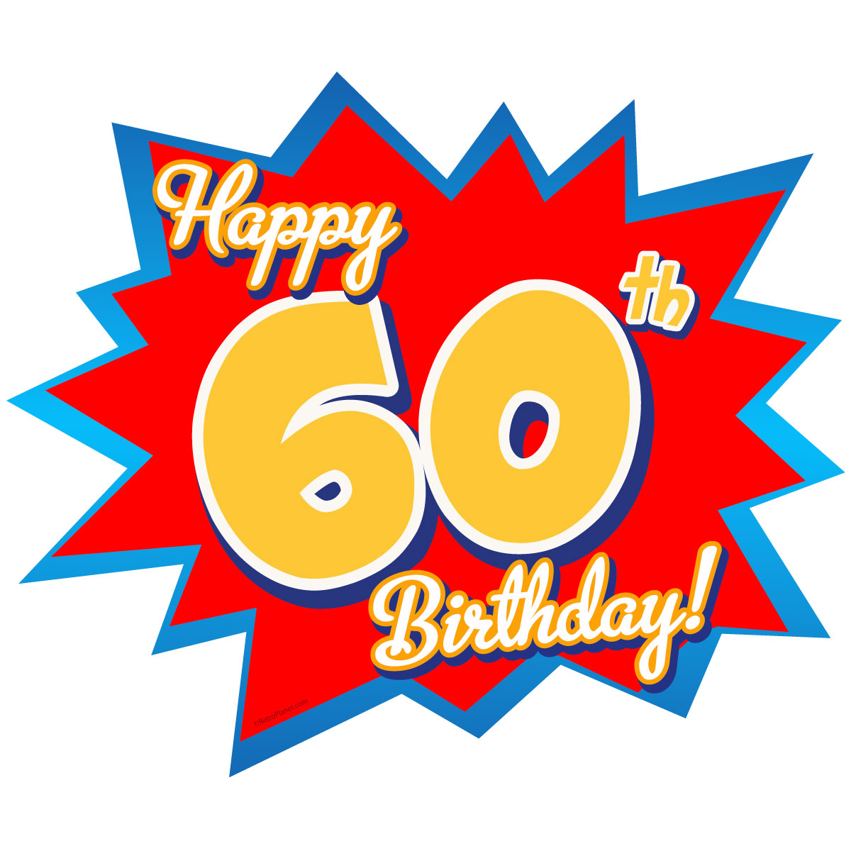Happy 60th Birthday Party Wall Decal.