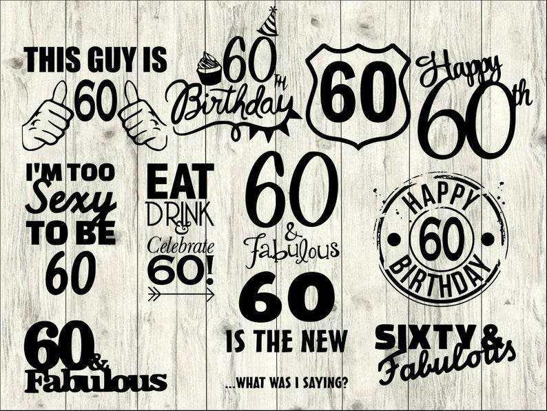 60th birthday SVG Bundle, Sixty SVG bundle, birthday cut file, Sixty  clipart, svg files for silhouette, files for cricut,svg, dxf, eps, png.