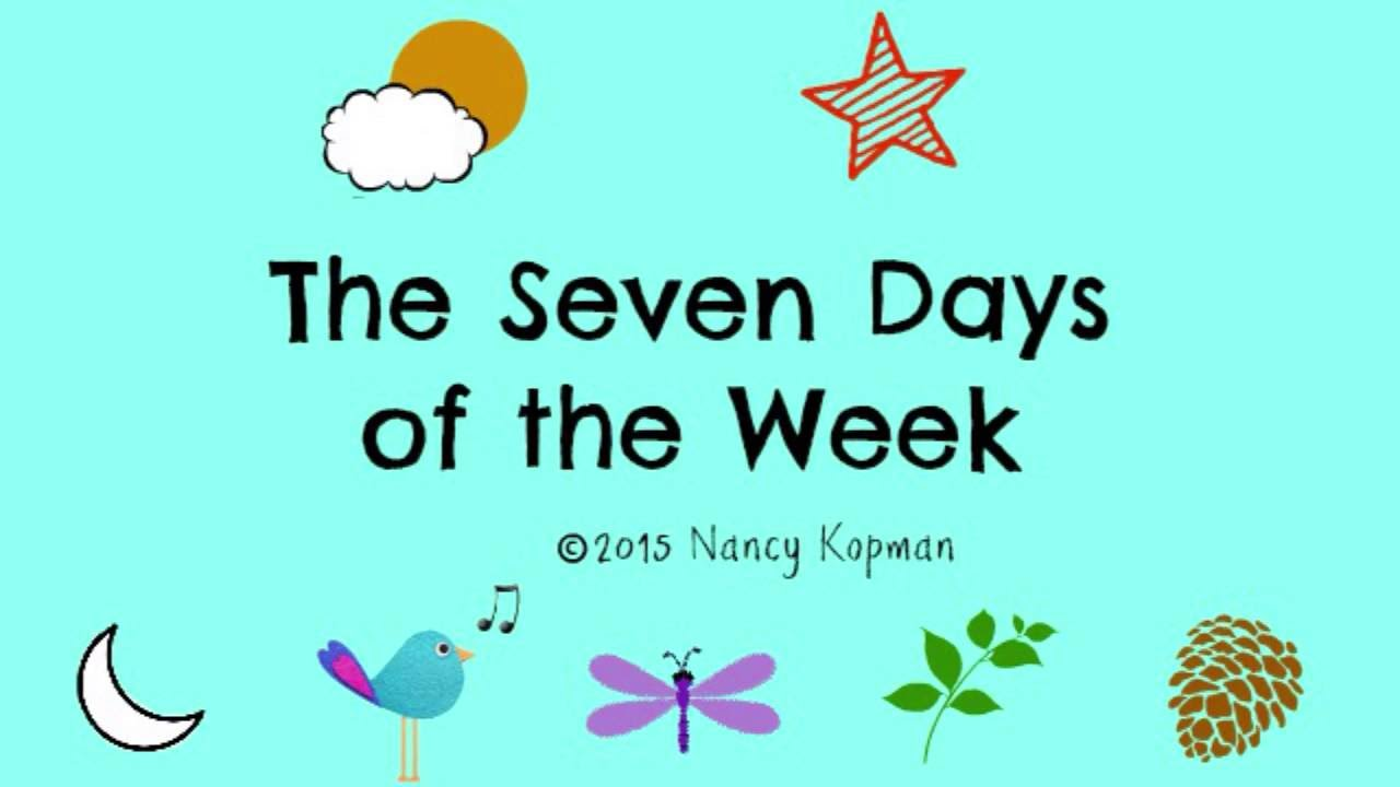 The Seven Days Of The Week.