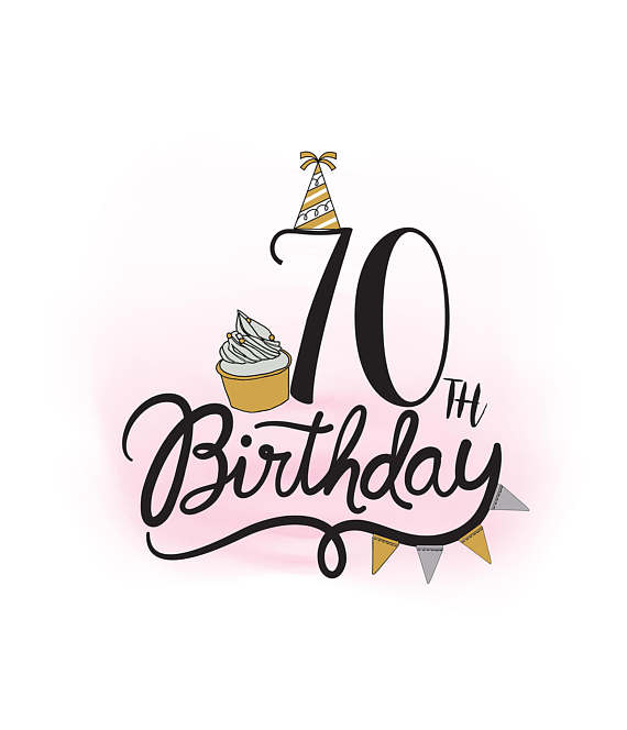 Interesting 70th Birthday Clipart Unthinkable 1515042 Download Free.