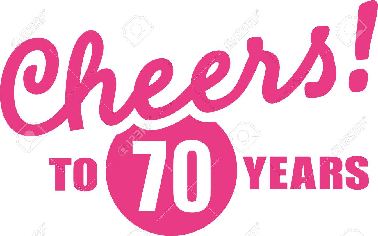 Cheers To 70 Years.
